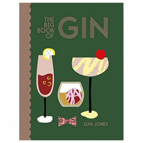 Book - Big Book Of Gin By Dan Jones